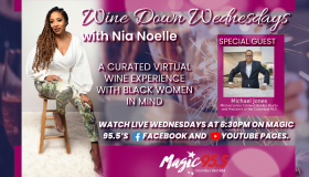 Wine Down Wednesday with Michael Jones hosted by Nia Noelle