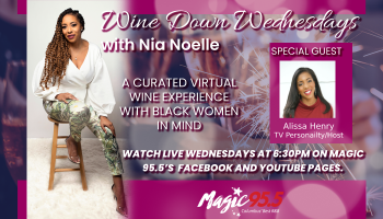Wine Down Wednesday with guest Alissa Henry Hosted by Nia Noelle